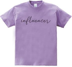 デザインTシャツ インフルエンサー(influencer)
