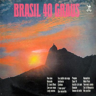 Brasil 40 Graus