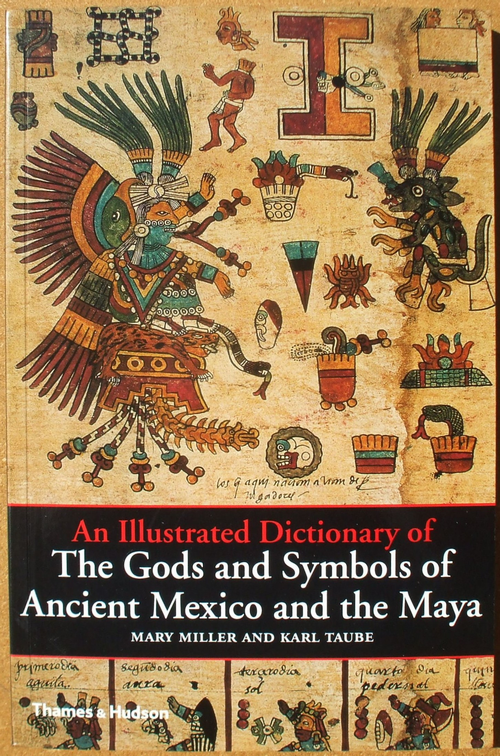an illustrated dictionary of the gods and symbols of ancient mexico and the maya 01