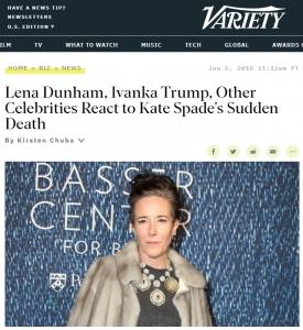 Variety Kate Spade Lena Dunham, Ivanka Trump, Other Celebrities React to Kate Spade's Sudden Death