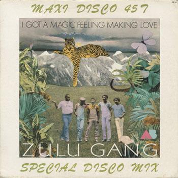 ZULU GANG I Got A Magic Feeling Making Love_20200311