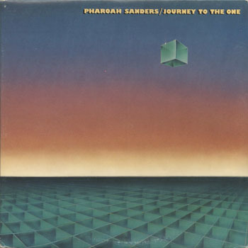 PHAROAH SANDERS Journey To The One_20200322