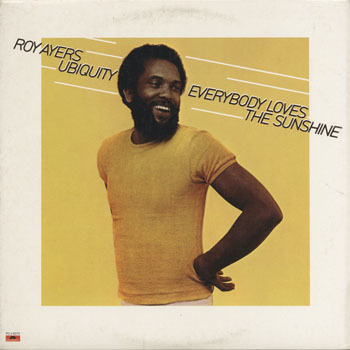 ROY AYERS UBIQUITY Everybody Loves The Sunshine_20200322