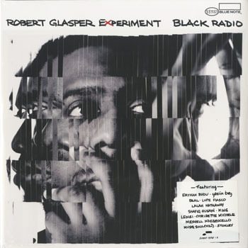 ROBERT GLASPER EXPERIMENT Black Radio_20200402