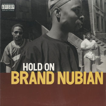 BRAND NUBIAN Hold On _20200410