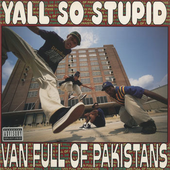 YALL SO STUPID Van Full Of Pakistans_20200410