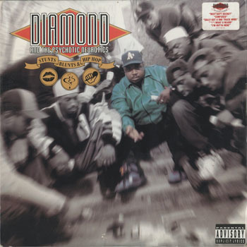 DIAMOND and THE PSYCHOTIC NEUROTICS Stunts Blunts and Hip Hop_20200428