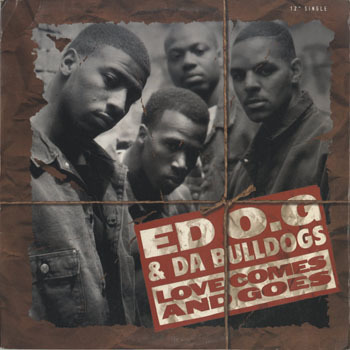 ED OG and DA BULLDOGS  Love Comes And Goes_20200428