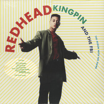 REDHEAD KINGPIN AND THE FBI The Album With No Name_20200613