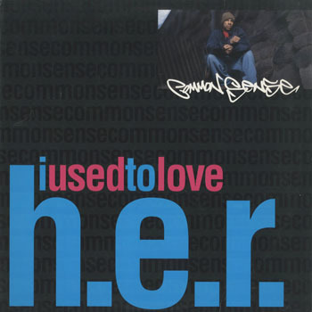 COMMON SENSE I Used To Love HER_20200905