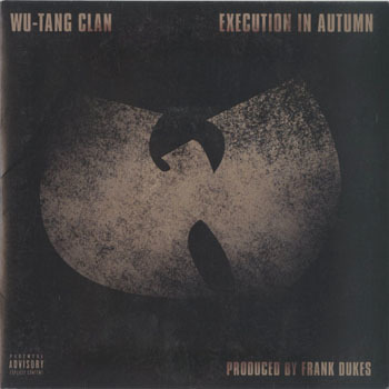 WU TANG CLAN  Execution In Autumn_20200908