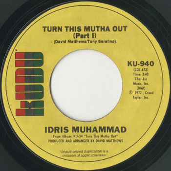 IDRIS MUHAMMAD Turn This Mutha Out_20200927