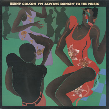 BENNY GOLSON Im Always Dancin To The Music_20201010