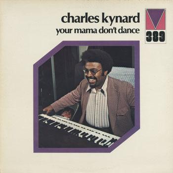 CHARLES KYNARD Your Mama Dont Dance _20201010