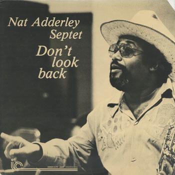 NAT ADDERLEY SEPTET Dont Look Back_20201010