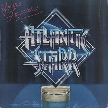 ATLANTIC STARR Yours Forever_20201020