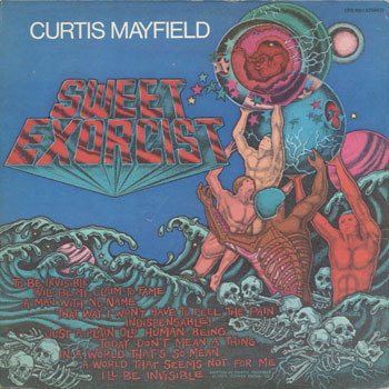 CURTIS MAYFIELD Sweet Exorcist_20201027
