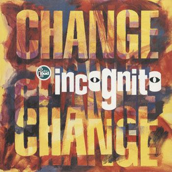 INCOGNITO Change_20201108