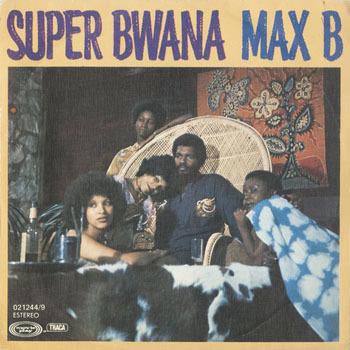 MAX B Super Bwana_20201121