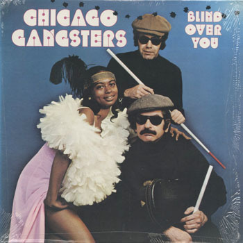 CHICAGO GANGSTERS Blind Over You_20201227
