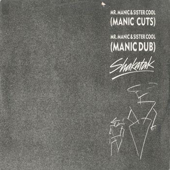 SHAKATAK Mr Manic and Sister Cool Manic Cuts_20210119