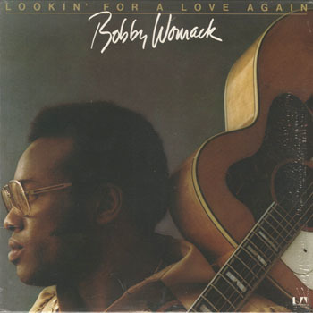 BOBBY WOMACK Lookin For A Love Again_20210212