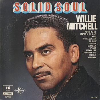WILLIE MITCHELL Solid Soul_20210212