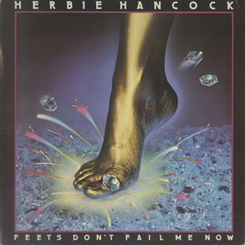 HERBIE HANCOCK Feets Dont Fail Me Now_20210220